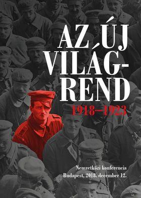Békés Márton szerkesztő - Az új világrend 1918-1923