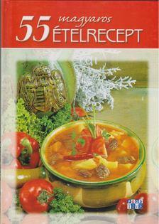 Halmos Mónika - 55 magyaros ételrecept [antikvár]