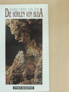 Adamkó Péter - Die Höhlen von Buda [antikvár]