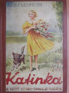 Szili Leontin - Katinka [antikvár]
