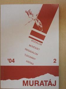Feinek György - Muratáj 2004/2. [antikvár]