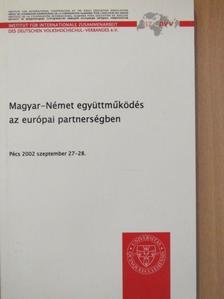 Bajusz Klára - Magyar-Német együttműködés az európai partnerségben [antikvár]