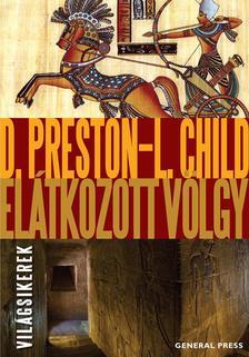Douglas Preston - Lincoln Child - Elátkozott völgy