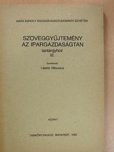 Antoniewicz Flórián - Szöveggyűjtemény az ipargazdaságtan tantárgyhoz III. [antikvár]