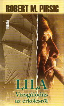 Robert M. Pirsig - Lila [antikvár]