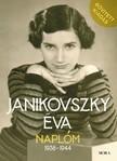JANIKOVSZKY ÉVA - Naplóm, 1938-1944 - Bővített kiadás [eKönyv: epub, mobi]