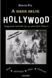 Bokor Pál - A siker helye Hollywood  [eKönyv: pdf, epub, mobi]
