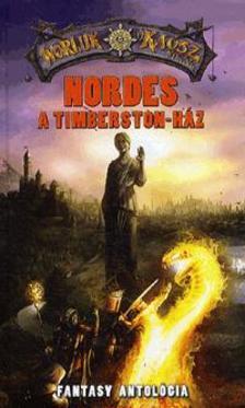 Többen - Nordes - A Timberston-ház