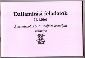 DALLAMÍRÁSI FELADATOK II.