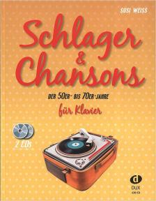 SCHLAGER & CHANSONS DER 50er- BIS 70er- JAHRE FÜR KLAVIER (SUSI WEISS) + 2 CDs