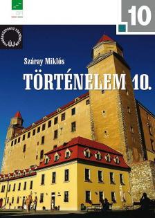 NT-17242/1 - Történelem 10. a négyosztályos gimnáziumok és a szakközépiskolák számára