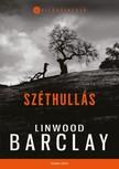 Linwood Barclay - Széthullás [eKönyv: epub, mobi]