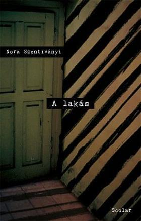 Nora Szentivanyi - A lakás