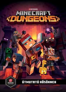 Minecraft - Minecraft Dungeons: Útmutató hősöknek