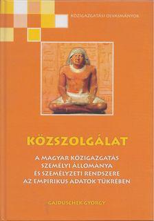 Gajduschek György - Közszolgálat [antikvár]