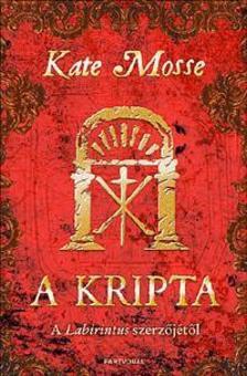 Kate Mosse - A kripta