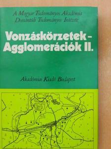 Daróczi Eta - Vonzáskörzetek - Agglomerációk II. [antikvár]