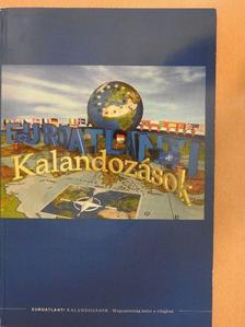 Bolgár György - Euro-atlanti kalandozások - CD-vel [antikvár]