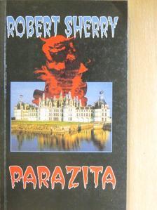 Robert Sherry - Parazita [antikvár]