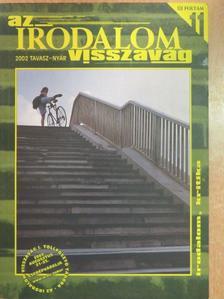 Andrassew Iván - Az irodalom visszavág 2002. tavasz-nyár [antikvár]
