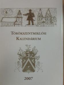 Bana Orsolya - Törökszentmiklósi Kalendárium 2007 [antikvár]