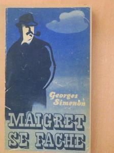 Georges Simenon - Maigret se fache [antikvár]