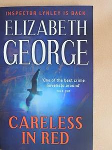 Elizabeth George - Careless In Red [antikvár]