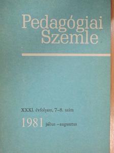 Benedek András - Pedagógiai Szemle 1981. július-augusztus [antikvár]