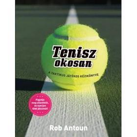 Rob Antoun - Tenisz okosan