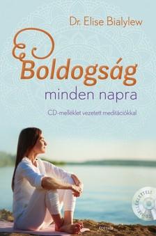 Dr. Elise Bialylew - Boldogság minden napra + meditációs hanganyag [eKönyv: epub, mobi]