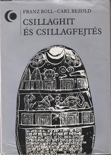 Carl Bezold, Franz Boll - Csillaghit és csillagfejtés [antikvár]