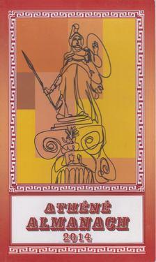 Csapó Lajos (szerk.) - Athéné Almanach 2014 [antikvár]