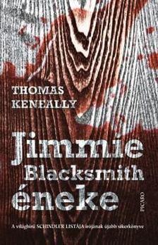 Thomas Keneally - Jimmie Blacksmith éneke [antikvár]