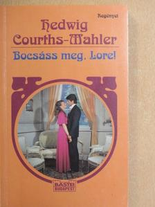 Hedwig Courths-Mahler - Bocsáss meg, Lore! [antikvár]