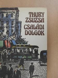 Thury Zsuzsa - Családi dolgok [antikvár]