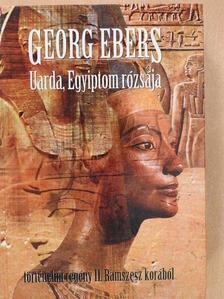 Georg Ebers - Uarda, Egyiptom rózsája [antikvár]