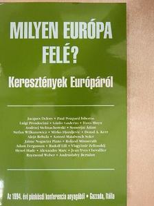 Adam Fergusson - Milyen Európa felé? [antikvár]