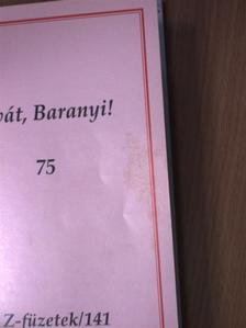 Alföldy Jenő - Vivát, Baranyi! [antikvár]