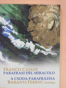 Franco Cajani - A csoda parafrázisa (dedikált példány) [antikvár]