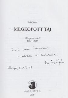 Bata János - Megkopott táj (dedikált) [antikvár]