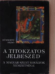 Dümmerth Dezső - A titokzatos jelbeszéd [antikvár]