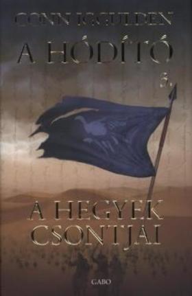 Conn Iggulden - A hegyek csontjai -  A Hódító 3.