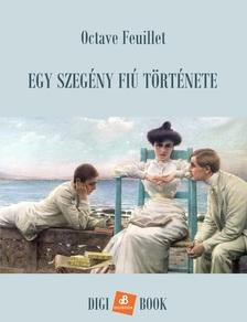 Octave Feuillet - Egy szegény fiú története [eKönyv: epub, mobi]