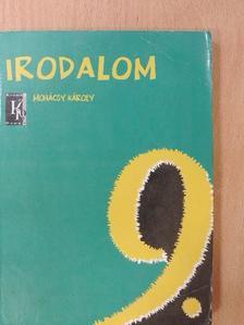Mohácsy Károly - Irodalom 9. [antikvár]