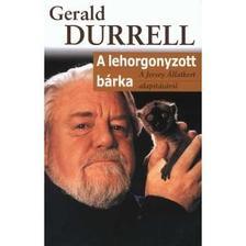 Gerald Durrell - A lehorgonyzott bárka