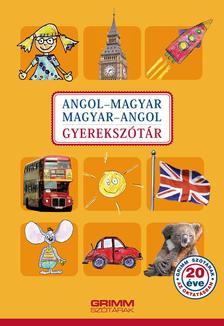 Hessky Regina, Iker Bertalan, Mozsárné Magay Eszter, P. Márkus Katalin - Angol-magyar, magyar-angol gyerekszótár