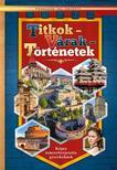 Titkok - várak - történetek - Képes ismeretterjesztés gyerekeknek