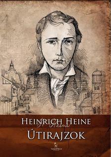 Heine, Heinrich - Útirajzok [antikvár]