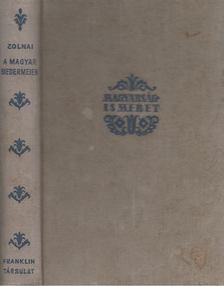 Zolnai Béla - A magyar Biedermeier [antikvár]