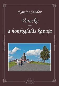 Kovács Sándor - Verecke - a honfoglalás kapuja [antikvár]